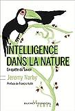Intelligence dans la nature : En quête du savoir
