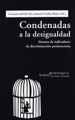 Condenadas a la desigualdad: Sistema de indicadores de discriminación penitenciaria (Akademeia)