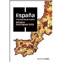 España, tres milenios de historia