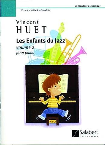 Les enfants du jazz volume 2 ---