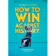 How to Win Against History: Songbook edition