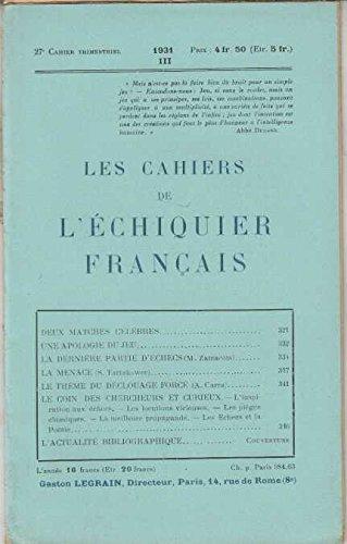 Les cahiers de l'echiquier francais 27 e cahier trimestriel 1931