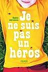 Je ne suis pas un héros par Adriansen