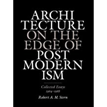 Architecture on the Edge of Postmodernism: Collected Essays, 1964-1988