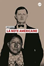 La note américaine de David Grann (Auteur)