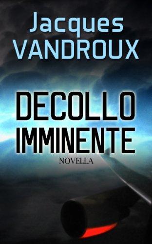 Decollo imminente (Italian Edition)