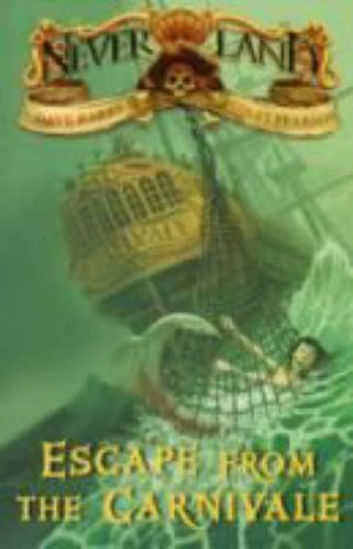 Never Land Island Book 1: Escape From Th: Escape from the Carnivale