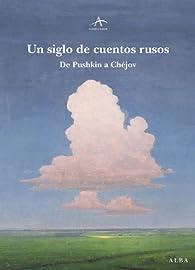 Un siglo de cuentos rusos par Alexander Pushkin