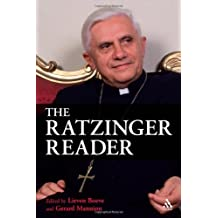 The Ratzinger Reader: Mapping a Theological Journey