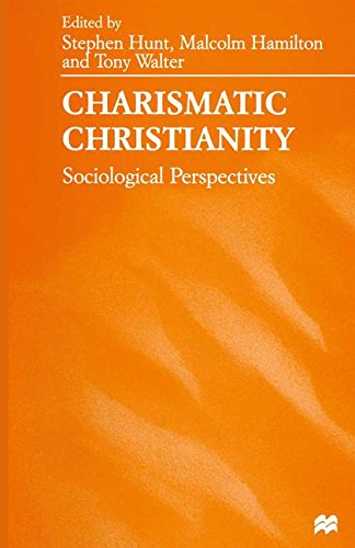 Charismatic Christianity: Sociological Perspectives