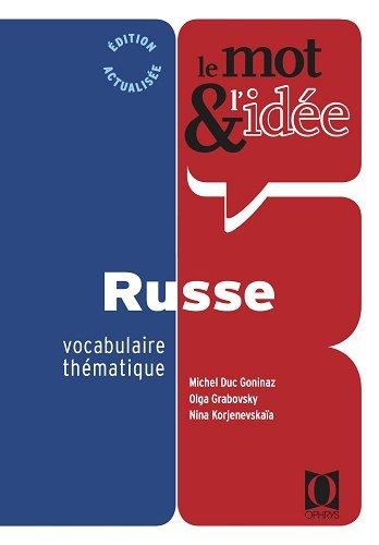 Le mot et l'idée : révision vivante du vocabulaire russe