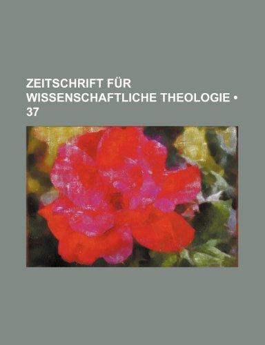 Zeitschrift Für Wissenschaftliche Theologie (37)