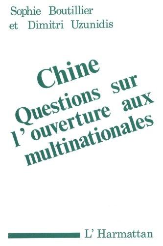 Chine : Questions sur l'ouverture aux multinationales