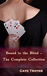 Bound to the Blind - The Complete Collection