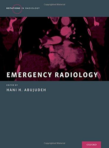 Emergency Radiology (Rotations in Radiology) (2016-01-15)