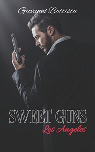 Sweet Guns Los Angeles