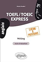 TOEFL/TOEIC Express Writing Stating a Preference Auto-évaluation