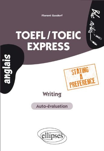 TOEFL/TOEIC Express Writing Stating a Preference Auto-valuation