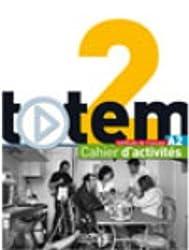Totem: Cahier d'activites A2 + CD audio