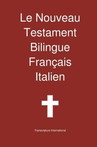 Le Nouveau Testament Bilingue, Franais - Italien