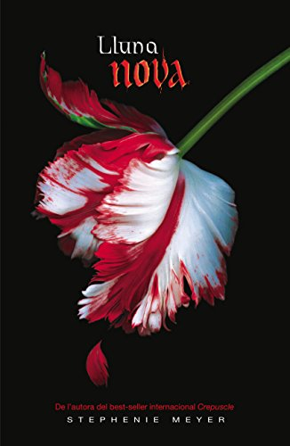 Lluna nova (Saga Crepuscle 2) (Catalan Edition) por Stephenie Meyer