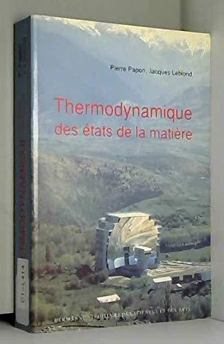 Thermodynamique des états de la matière - Enseignement des Sciences, volume41