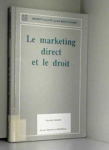 Le Marketing direct et le droit par Delhaye C