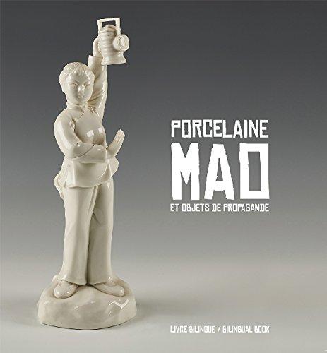 Porcelaine Mao et objets de propagandes