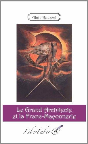 Le Grand Architecte et la Franc-Maçonnerie