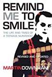Remind Me to Smile (English Edition)
