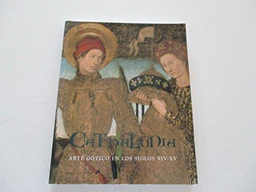Catalonia Arte Gotico En Los Siglos XIV-XV