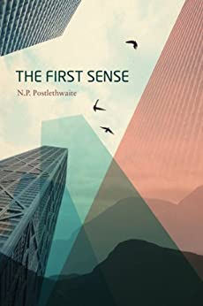 The First Sense by [Postlethwaite, N. P.]