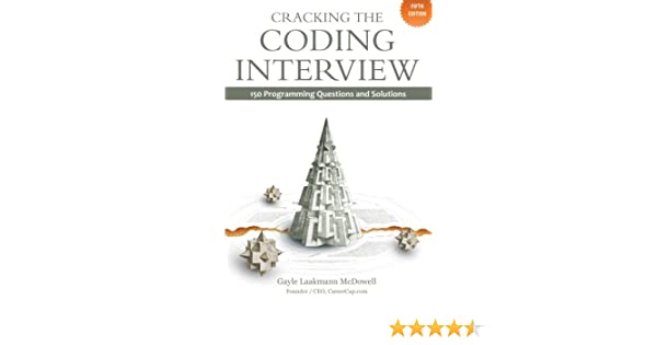 Cracking the Coding Interview: 150 Programming Questions and ...