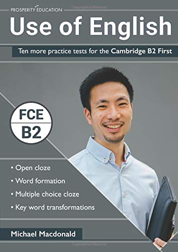 Use of English: Ten more practice tests for the Cambridge