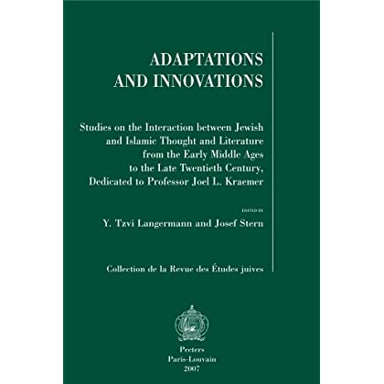 Adaptations and Innovations Studies on the Interaction Between Jewish and Islamic Thought