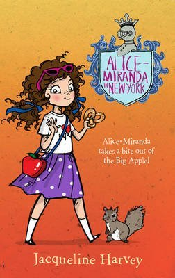 [(Alice-Miranda in New York)] [By (author) Jacqueline Harvey] published on (September, 2015)