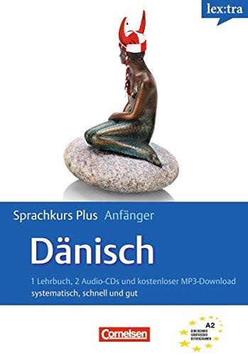 Lextra - Dänisch - Sprachkurs Plus: Anfänger: A1/A2 - Selbstlernbuch mit CDs und Audios online