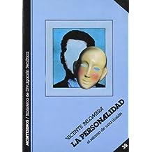 La personalidad: El retorno de una ilusión (Biblioteca de Divulgación Temática)