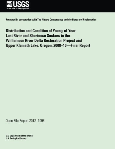 distribution-and-condition-of-young-of-year-lost-river-and-shortnose-suckers-in-the-williamson-river