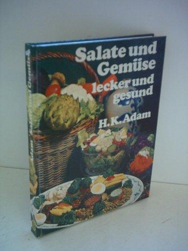 Hans Karl Adam: Salate und Gemüse lecker und gesund [BLV] [hardcover] Adams Salat
