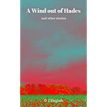A Wind out of Hades (and other stories)
