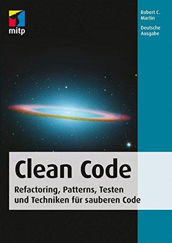 Clean Code - Refactoring, Patterns, Testen und Techniken für: Deutsche Ausgabe - Logik Computer