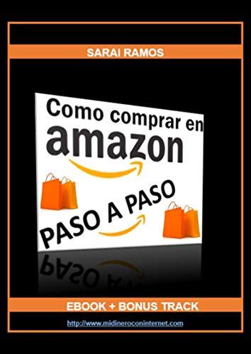 COMO COMPRAR EN AMAZON PASO A PASO: + BONUSTRACK eBook: RAMOS ...
