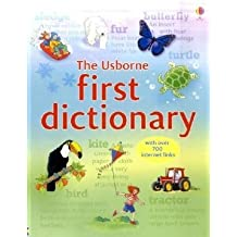 First Dictionary (Usborne Illustrated Dictionaries)