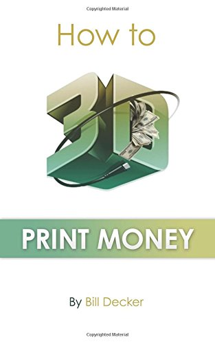 How To 3D Print Money