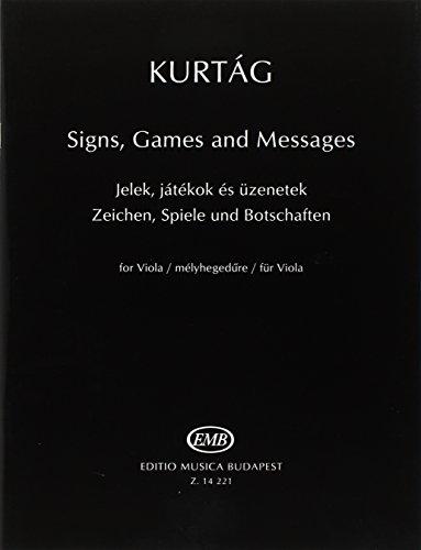Zeichen, Spiele Und Botschaften Fur Viola Alto