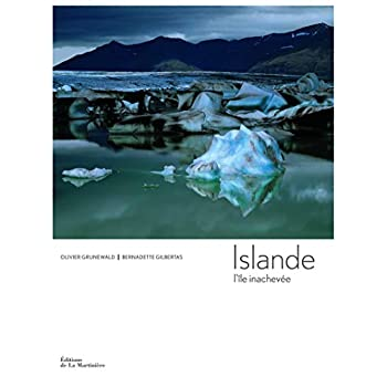Islande L'île inachevée