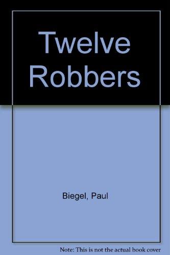 The twelve robbers