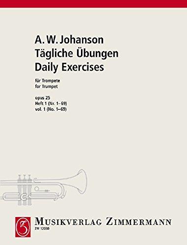 Tägliche Übungen: Nr. 1 - 69. Heft 1. op. 25. Trompete (Cornet à Pistons, Flügelhorn, Althorn, Tenorhorn, Bariton).