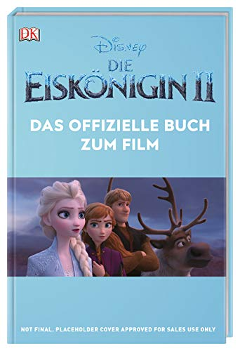 Disney Die Eiskönigin 2 Das offizielle Buch zum Film: Mit Poster